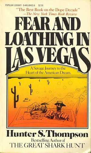 "fear and loathing in las vegas essays Read this english essay and over 88,000 other research documents fear and loathing in las vegas ""load up on heinous chemicals and then drive like a bastard"" to."